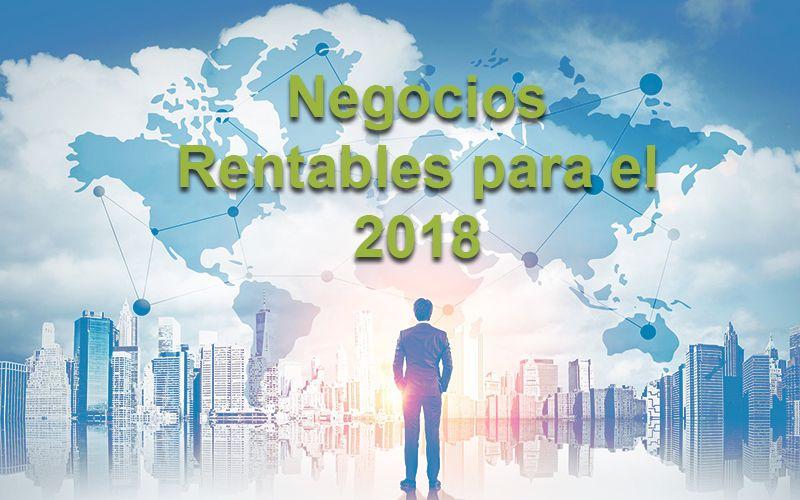 Top 50 Negocios Rentables Para El 2018 2019 Negocios Rentables Hoy