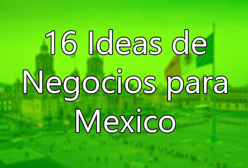 Top 16 Negocios Rentables para México 2018/2019 | Negocios